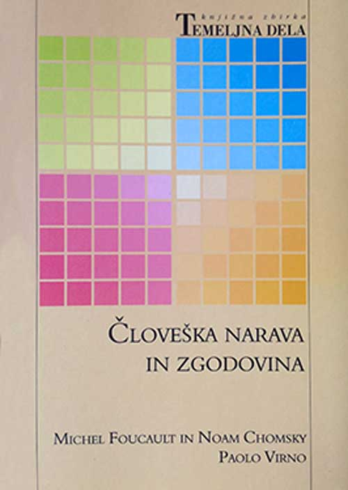 slovenian translation Human Nature: Justice versus Power / Scienze sociali e «natura umana»